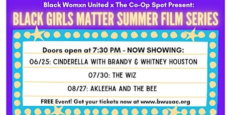 Black Girls Matter Summer Film Series tickets