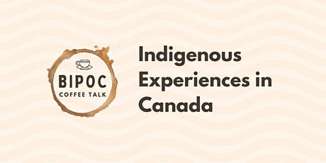 Panel Discussion: Indigenous Experiences in Canada tickets