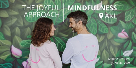 The Joyful Approach to  Mindfulness tickets