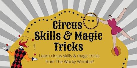 Circus Skills & Magic Tricks tickets