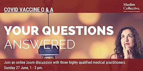 Covid Vaccine Q&A tickets