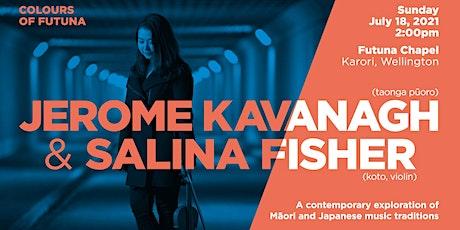 Jerome Kavanagh & Salina Fisher tickets