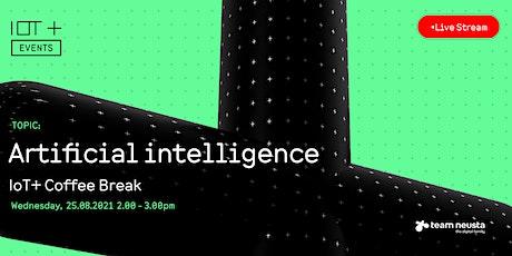 IoT+ Coffee Break: Artificial intelligence Tickets