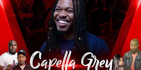 MoreLifeEnt Promotions  Presents Cappella Grey tickets