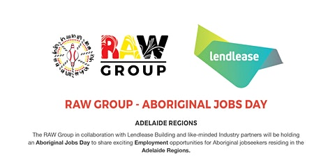 RAW Group - Aboriginal Jobs Day tickets