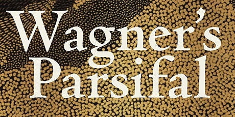 Reading Group: Wagner's Parsifal tickets