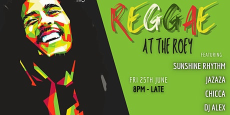 REGGAE AT THE ROEY tickets