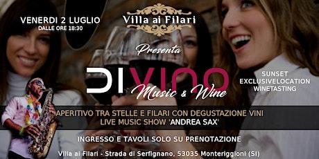 VILLA AI FILARI - DIVINO MUSIC & WINE biglietti