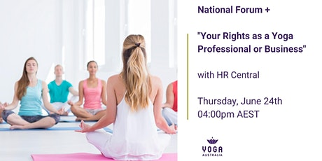 """National Forum  + """"Your Rights as a Yoga Professional or Business"""" tickets"""