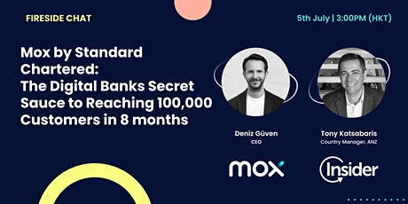 Mox by Standard Chartered: Fireside Chat with CEO Deniz Güven tickets