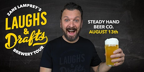 STEADY HAND BEER CO •  Zane Lamprey's  Laughs & Drafts  • Atlanta, GA tickets