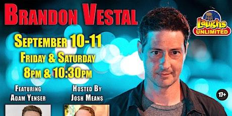 BRANDON VESTAL featuring Adam Yenser tickets