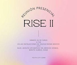 Rise II boletos