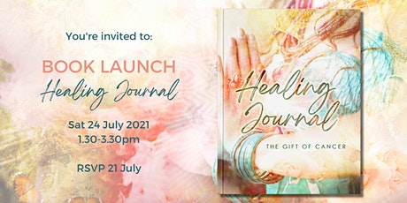 Book Launch - Healing Journal: The Gift of Cancer tickets