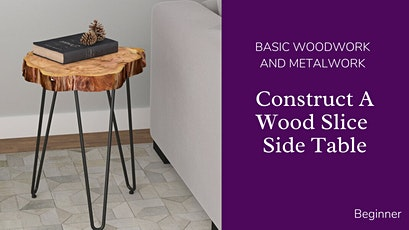 Wood and Metal End Table tickets