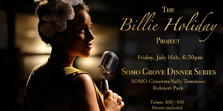 The Billie Holiday Project at SOMO Grove Dinner Series tickets