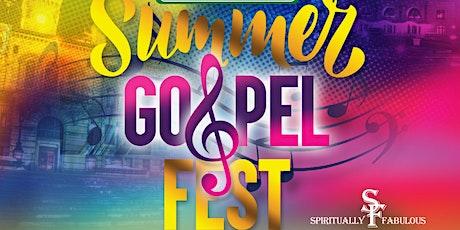 6th Annual Summer Gospel Fest tickets