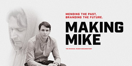 """Documentary Viewing Premier  for """"Making Mike"""" tickets"""