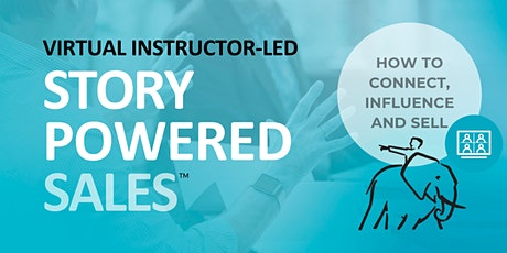 Story-Powered Sales™ - Asia Pacific  - By Invitation tickets