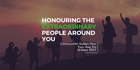ConsciousNet: Honouring the Extraordinary People Around You tickets