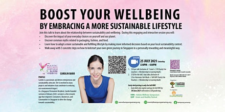 Boost Your Wellbeing By Embracing A More Sustainable Lifestyle tickets