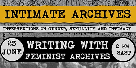 Intimate Archives: Writing with Feminist Archives tickets
