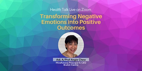 Transforming Negative Emotions into Positive Outcomes (via Zoom) tickets