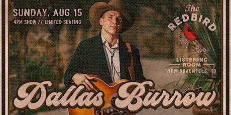 Dallas Burrow @ The Redbird - 4 pm tickets