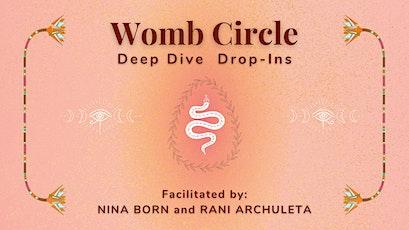 Womb Circle: Deep Dive (drop-ins) tickets