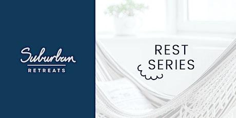 Suburban Retreats | REST tickets