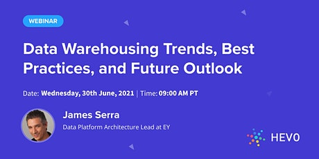 [Live Webinar] Data Warehousing Trends, Best Practices, and Future Outlook tickets