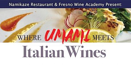 Where Umami Meets Italian Wines tickets