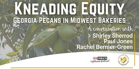 Kneading Equity: Georgia Pecans in Midwest Bakeries tickets