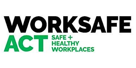 WorkSafe ACT Residential Construction Industry Forum tickets