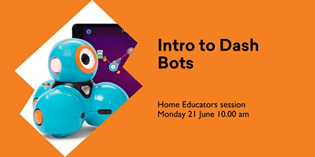 Intro to Dash Bots (5 - 12 yrs) Home Educators @ Huonville Library tickets