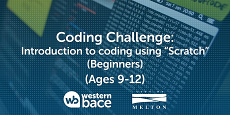 """Coding Challenge (Ages 9-12) – Introduction to coding using """"Scratch"""" tickets"""