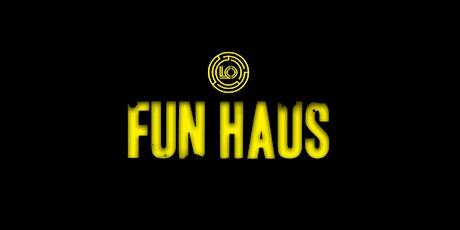 Fun Haus tickets
