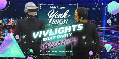 Yeah Buoy - VivLights Boat Party - Ft. Discovery (Daft Punk Tribute Show) tickets