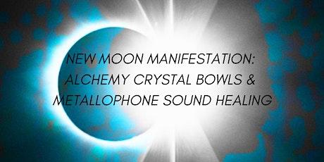 New Moon Manifestation: Alchemy Crystal Bowls & Metallophone Sound Healing tickets