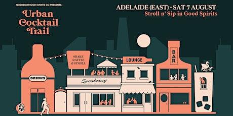 Urban Cocktail Trail - Adelaide (East) (SA) tickets