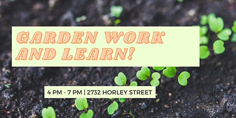 Garden Work and Learn: Indigenous People's Day Celebration tickets