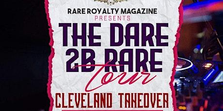 DARE 2B RARE TOUR CLEVELAND TAKEOVER tickets