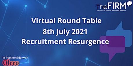 Virtual Round Table -  Recruitment Resurgence tickets