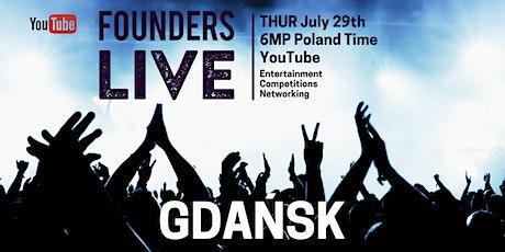 Founders Live Gdańsk tickets