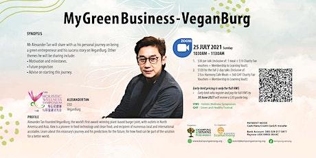 My Green Business - VeganBurg by Alexander Tan tickets