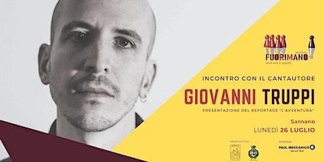 """Giovanni Truppi presenta il suo libro-reportage """"L'avventura"""" biglietti"""