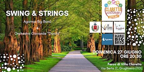 Swing and Strings @ Claretta Village biglietti