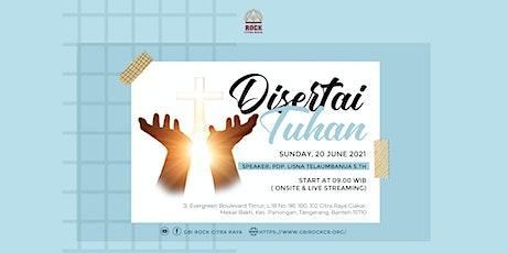 Kingdom Celebration | 20 Juni 2021 | Jam 09:00. tickets