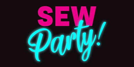 Sew Party Holiday Workshop - TOTE BAG tickets