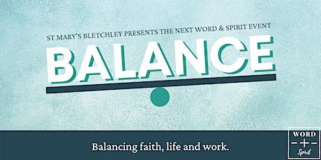 Word & Spirit: Finding a Work/Faith/Life Balance tickets
